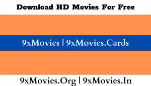 9xmovies 2021 9xmovies.in 9x movies 9xmovie